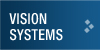 Vision Systems for machine vision applications
